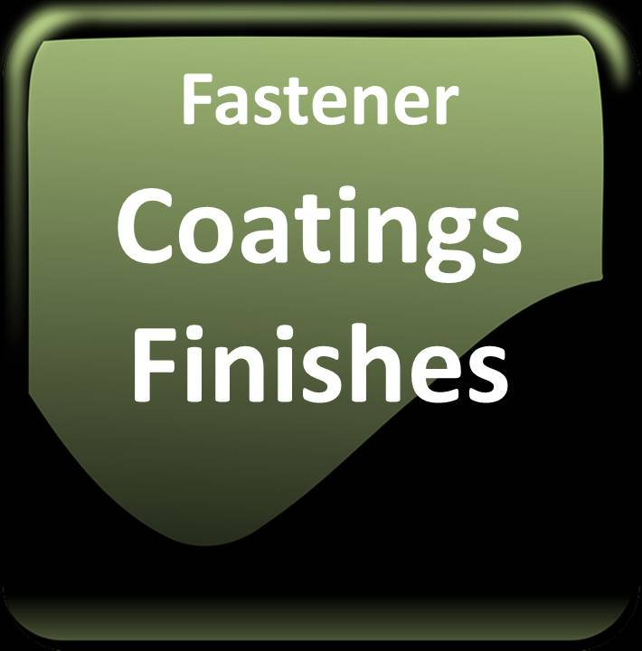Fastener Coatings and Finishes