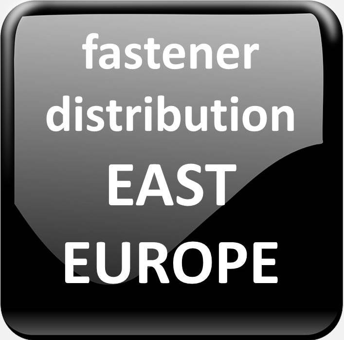 FASTENER DISTRIBUTION EAST EUROPE