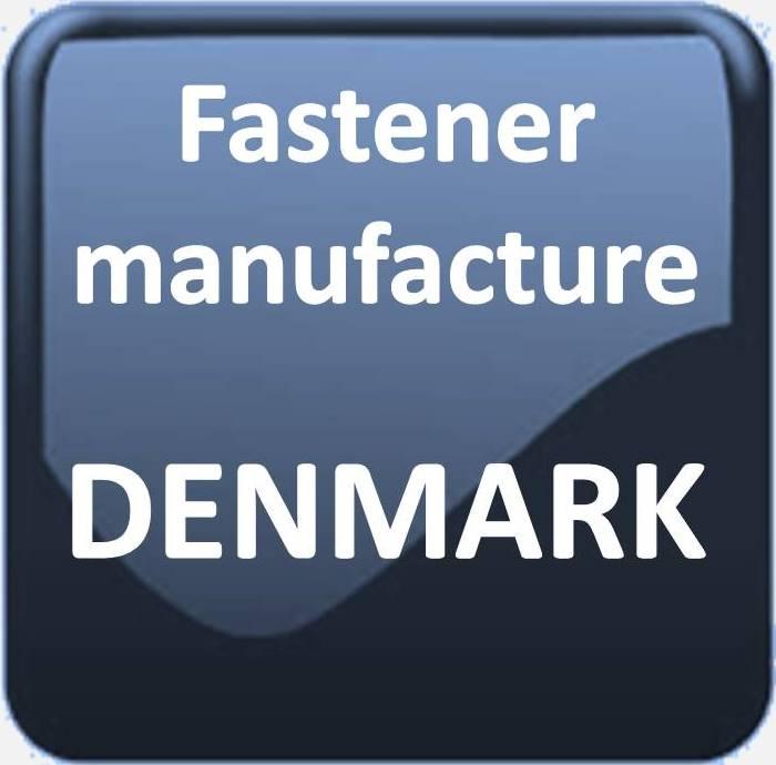 FASTENER MANUFACTURE IN DENMARK