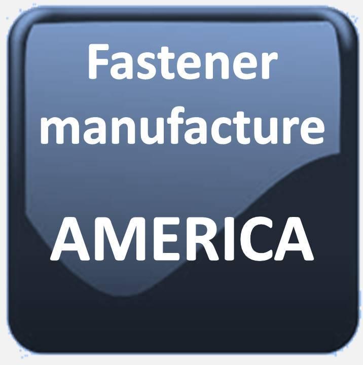 FASTENER MANUFACTURE AMERICA