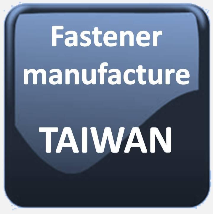 FASTENER MANUFACTURE TAIWAN