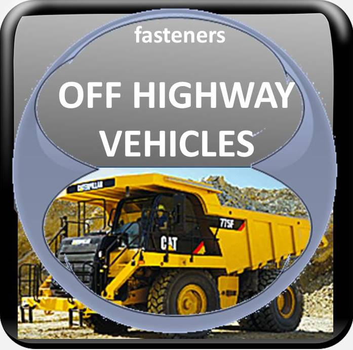 FASTENER SUPPLY FOR OFF HIGHWAY VEHICLES