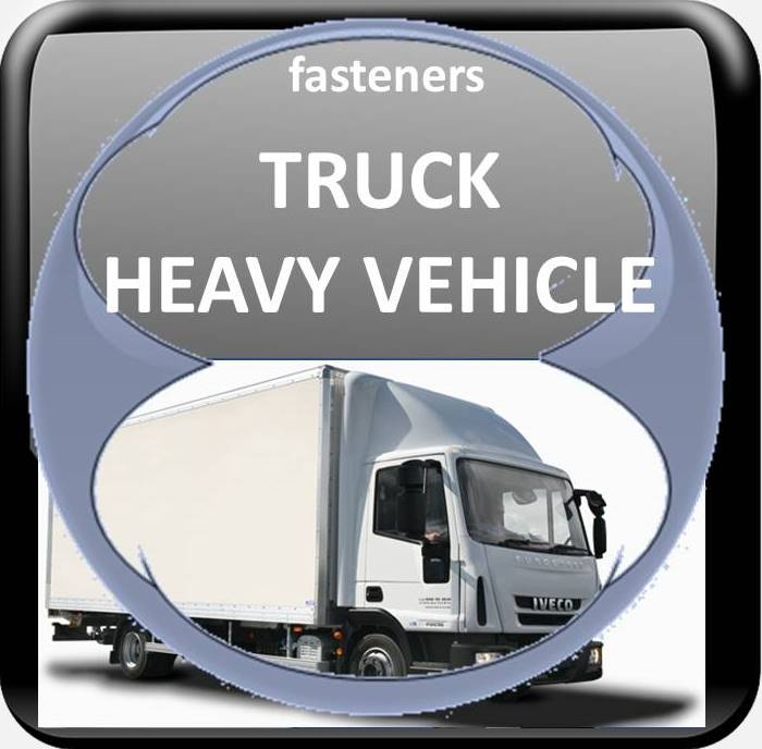 FASTENERS SUPPLIERS FOR TRUCK LORRY VEHICLES
