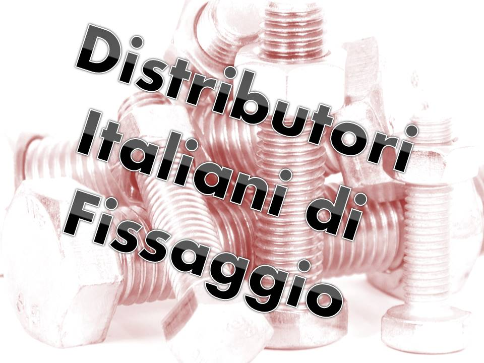 FASTENER DISTRIBUTORS ITALY