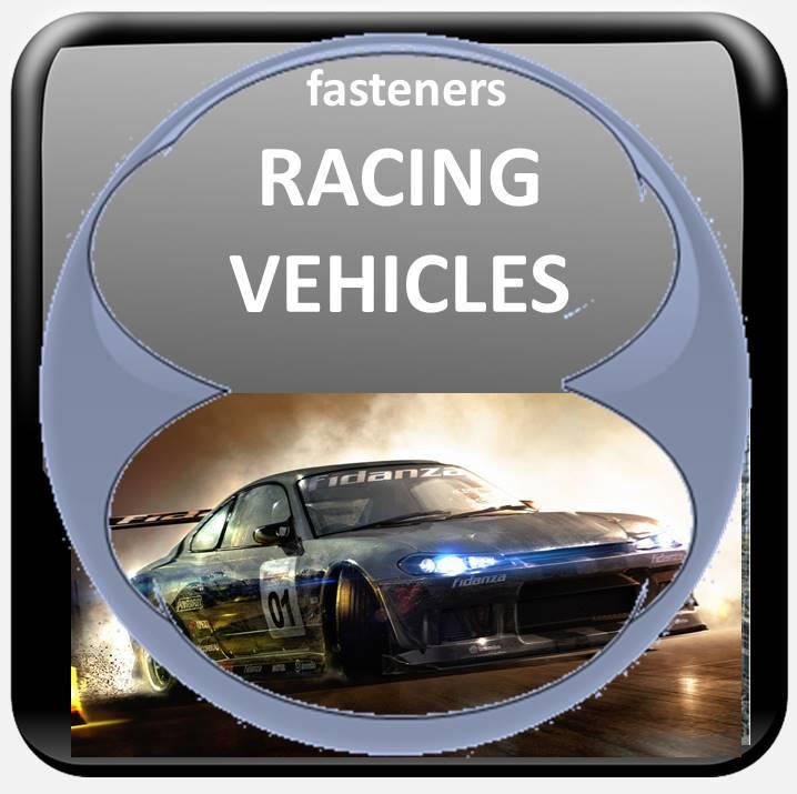 RACING VEHICLE FASTENERS