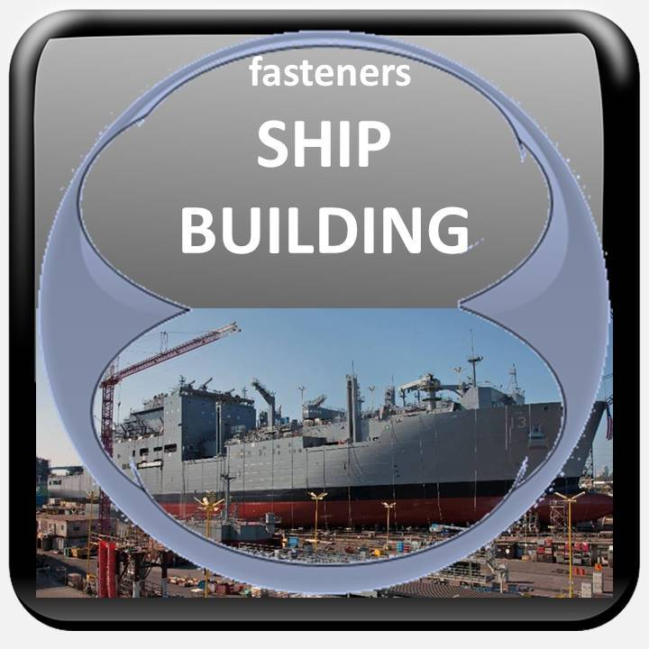 SHIP BUILDING FASTENERS