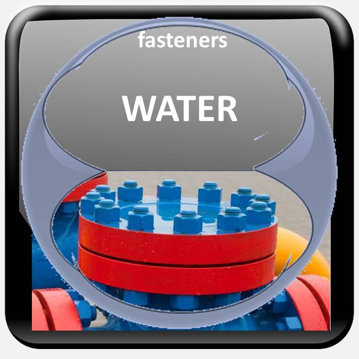 FASTENERS WATER INDUSTRY