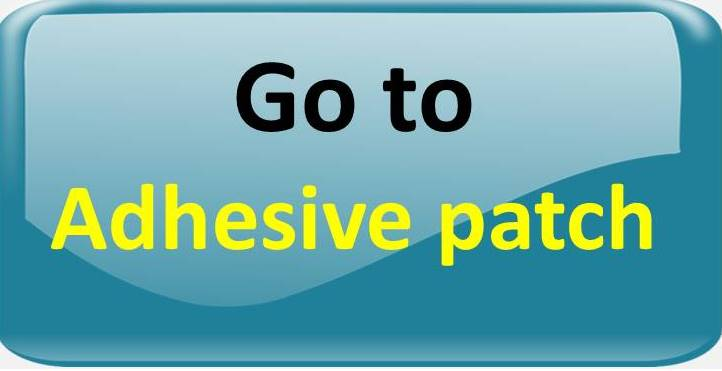 go to ADHESIVE PATCH