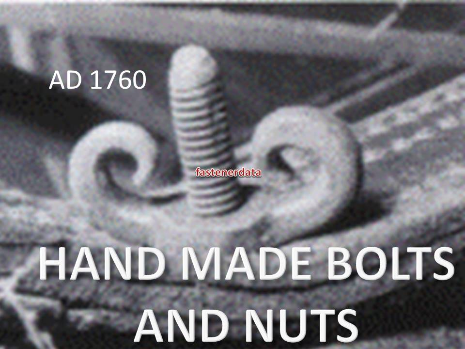 HAND MADE BOLTS