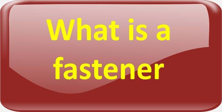 what is a fastener