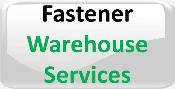 FASTENER WAREHOUSE SERVICE