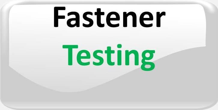 FASTENER TESTING