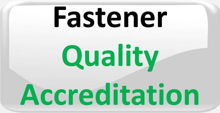 FASTENER QUALITY ACCREDITATION