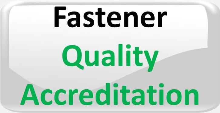 FASTENER QUALITY ACCREDITATION