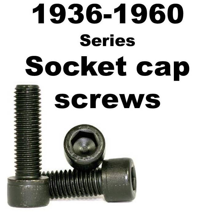1936 1960 SERIES SOCKET CAP SCREWS
