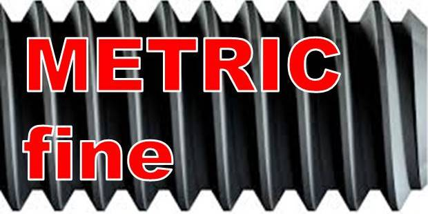 Metric fine pitch threads